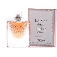 LANCÔME La Vie Est Belle L'Eclat EdP 75 ml - Parfüm