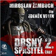 Audiokniha MP3 Drsný spasitel - Část 2. - Audiokniha MP3