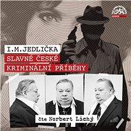 Audiokniha MP3 Slavné české kriminální příběhy - Audiokniha MP3