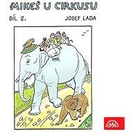 Audiokniha MP3 Mikeš u cirkusu Díl 2. - Audiokniha MP3