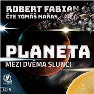 Audiokniha MP3 Planeta mezi dvěma slunci - Audiokniha MP3