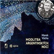 Audiokniha MP3 Modlitba argentinských nocí - Audiokniha MP3