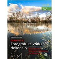 Elektronická kniha Canon DSLR: Fotografujte vodu dokonalo