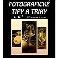 Elektronická kniha Fotografické tipy a triky - I. díl