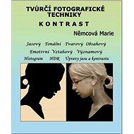 Elektronická kniha Tvůrčí fotografické techniky - kontrast