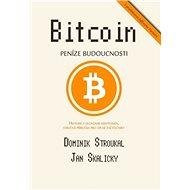 Bitcoin: Peníze budoucnosti - Elektronická kniha