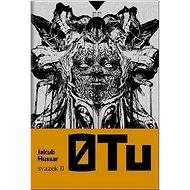 0 Tu, svazek II - Kniha