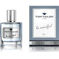 TOM TAILOR Be Mindful Man EdT 30 ml - Eau de Toilette férfiaknak