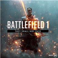 Battlefield 1 They Shall Not Pass - HU Digital - Játékbővítmény