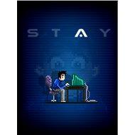 STAY (PC) DIGITAL - PC játék