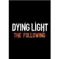 Dying Light: The Following (PC)  Steam DIGITAL - Játék kiegészítő