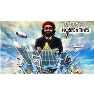 Tropico 4: Modern Times - PC DIGITAL - Játék kiegészítő