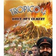 Tropico 4: Quick-dry Cement DLC - PC DIGITAL - Játék kiegészítő