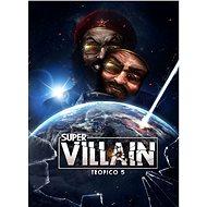 Tropico 5 - Supervillain - PC DIGITAL - Játék kiegészítő