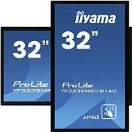 "32"" iiyama ProLite TF3239MSC-B1AG - Nagyformátumú kijelző"
