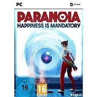 Paranoia: Happiness is mandatory - PC játék