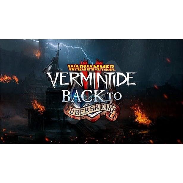 Warhammer: Vermintide 2 - Back to Ubersreik (PC) DIGITAL - Videójáték kiegészítő